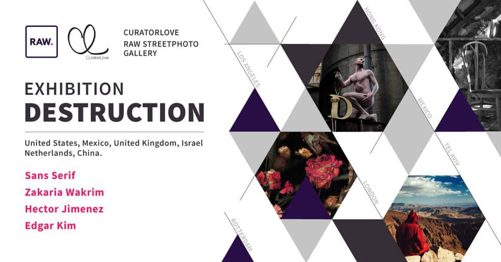 DESTRUCTION Global Circle photography exhibition Rotterdam